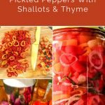 Pinterest pin image for Pickled Peppers With Shallots & Thyme