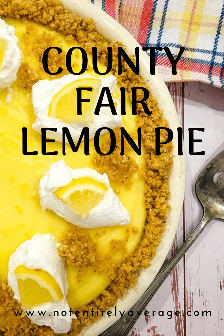 Pinterest pin image for County Fair Lemon Pie