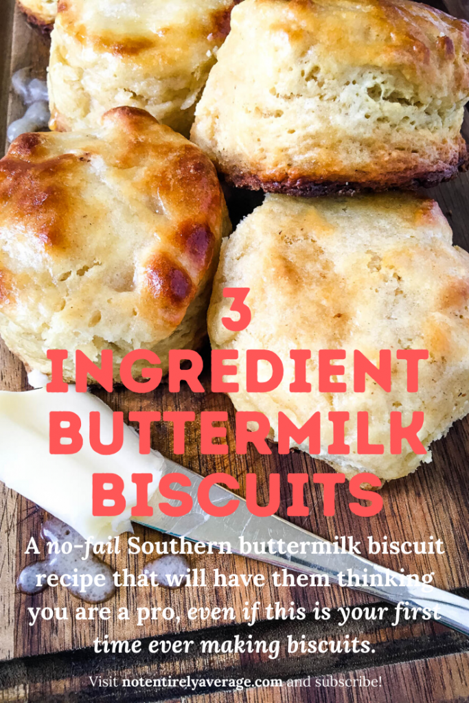 Pinterest pin for 3 Ingredient Buttermilk Biscuits