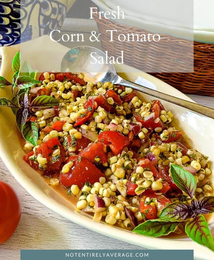 Pinterest pin for Fresh Corn & Tomato salad recipe