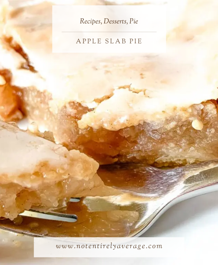 Pinterest pin image for Not Entirely Average Apple Slab Pie