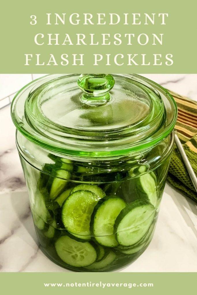 Pinterest pin image for 3 Ingredient Charleston Flash Pickles