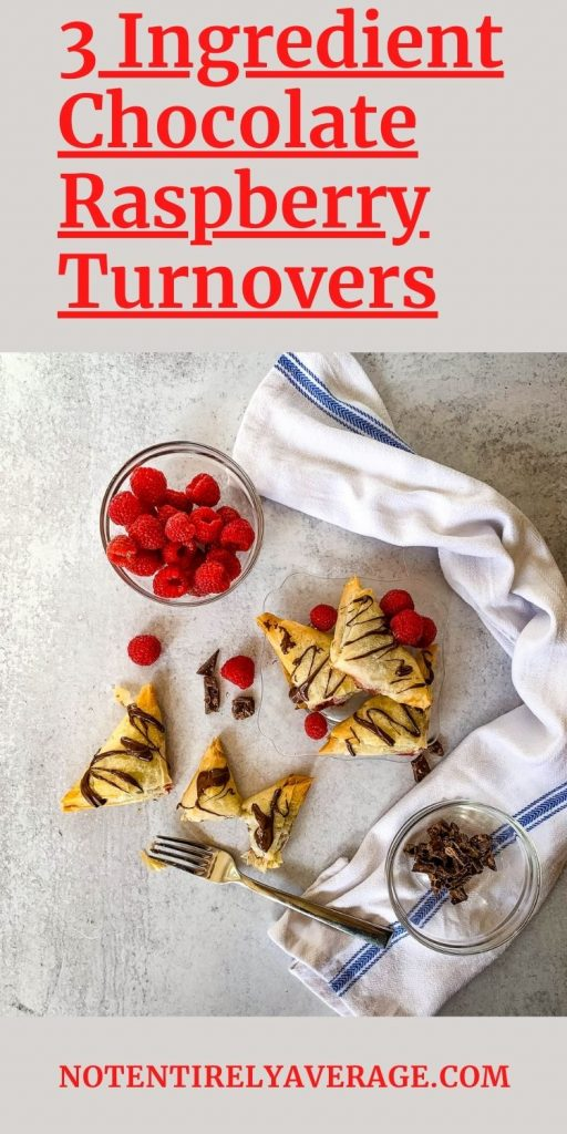 Pinterest Pin image for 3 Ingredient Chocolate Raspberry Turnovers