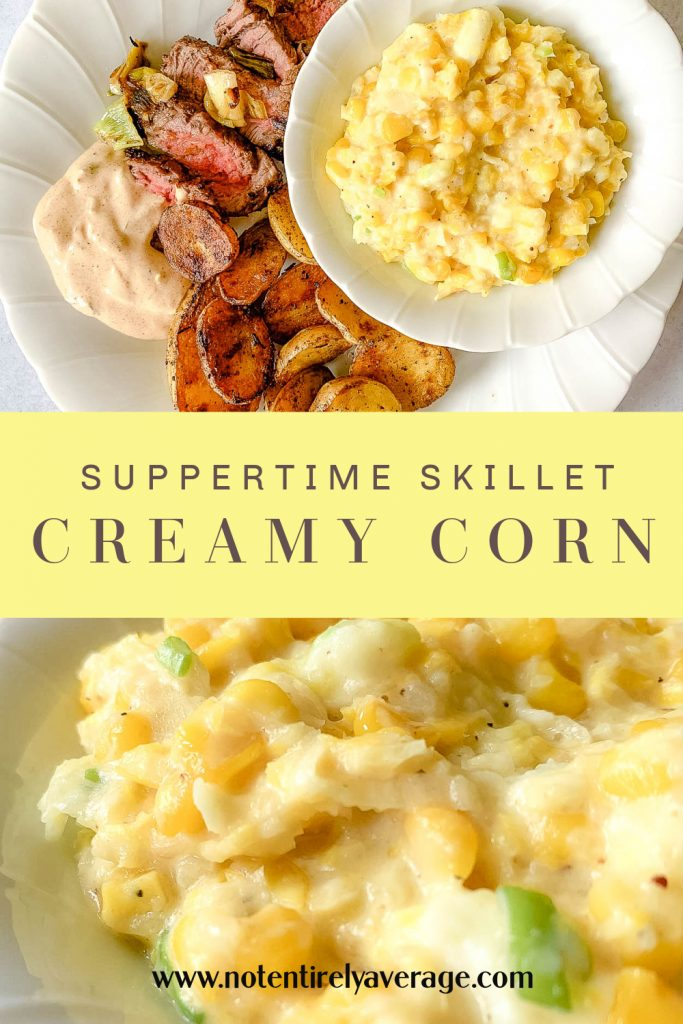 Pinterest Pin Image for Suppertime Skillet Creamy Corn