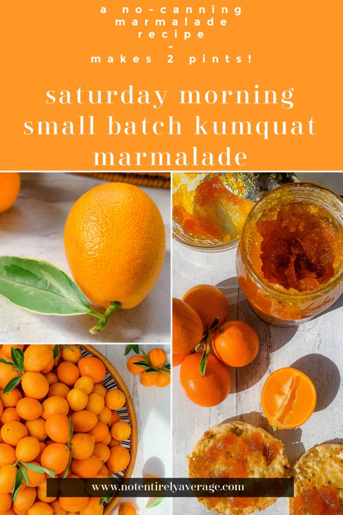 pinterest pin image for saturday morning small batch kumquat marmalade