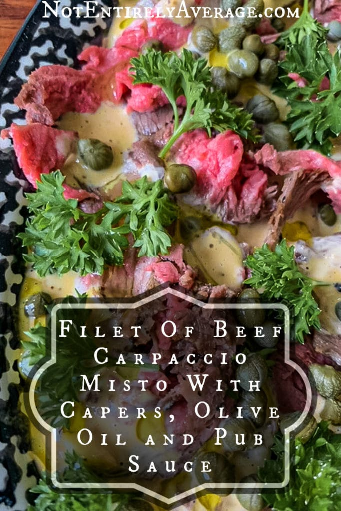 Pinterest pin image for Filet of Beef Carpaccio