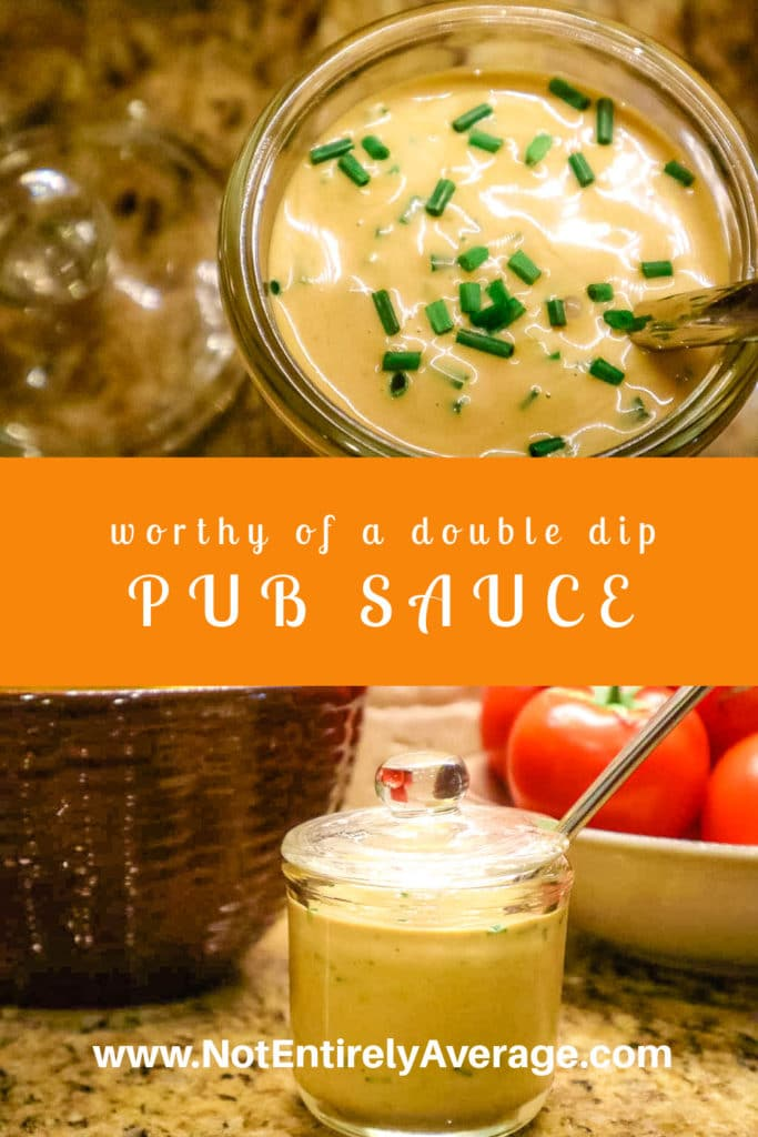 Pinterest pin image for Pub Sauce Not Entirely Average