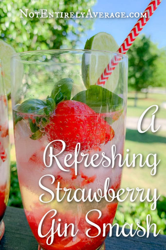 Pinterest pin image for A Refreshing Strawberry Gin Smash!