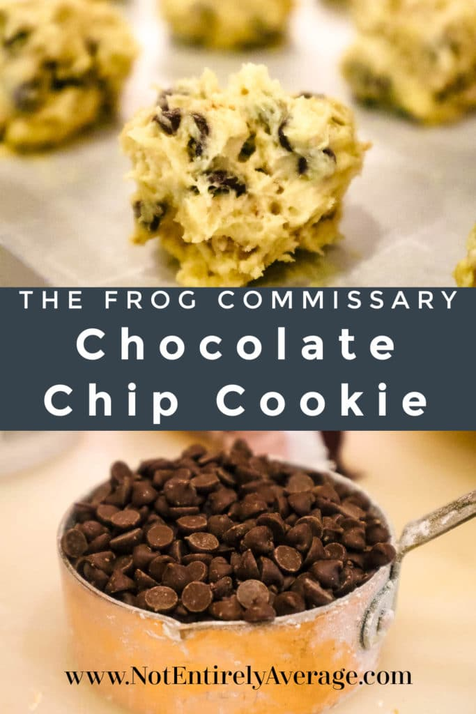 Pinterest pin image for The Frog Commissary Chocolate Chip Cookie