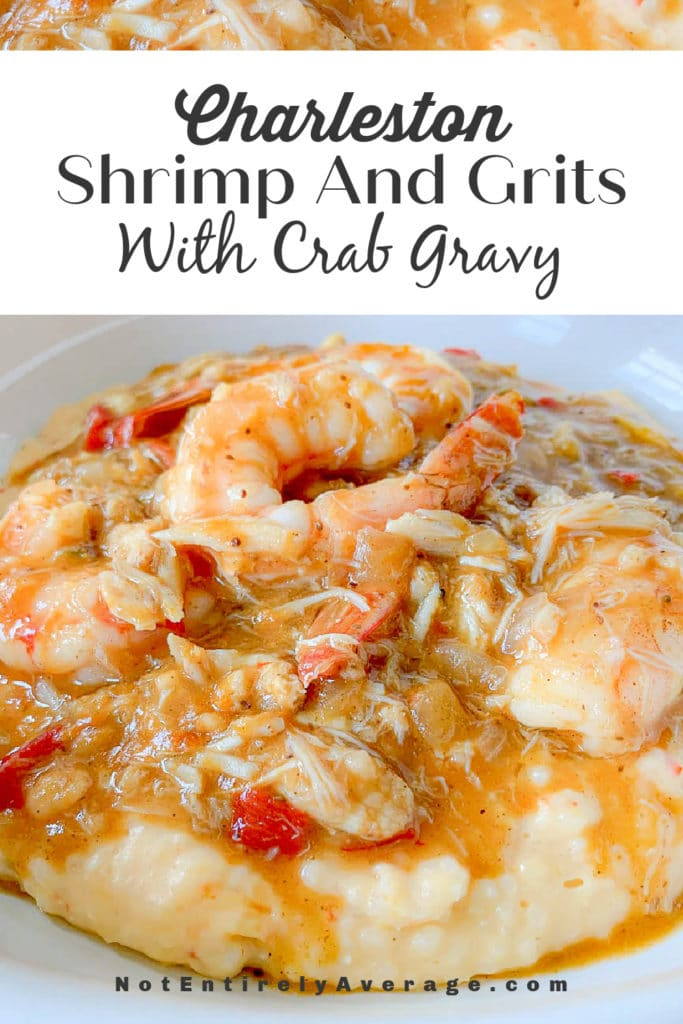 Pinterest Pin image for Charleston Shrimp And Grits With Crab Gravy