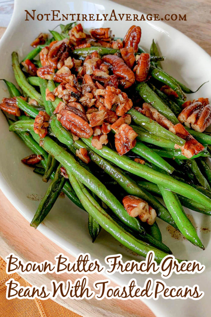Pinterest pin image for French Beans in Brown Butter
