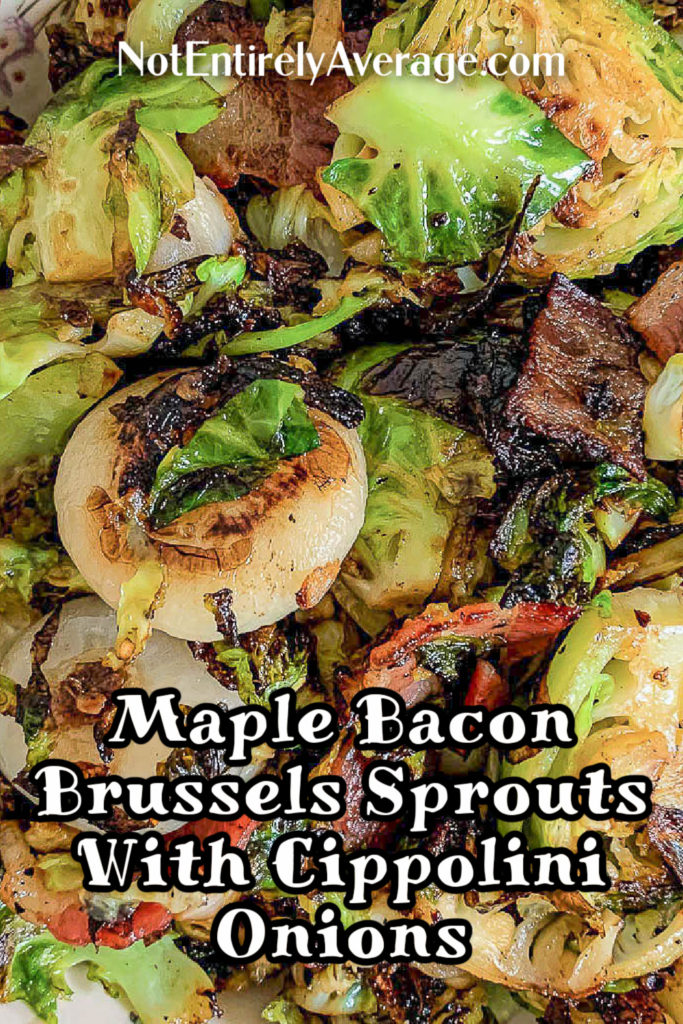 Pinterest pin image for Maple Bacon Brussels Sprouts