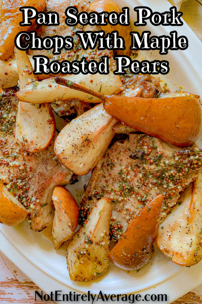Pinterest pin image for Pan Seared Pork Chops with Pears